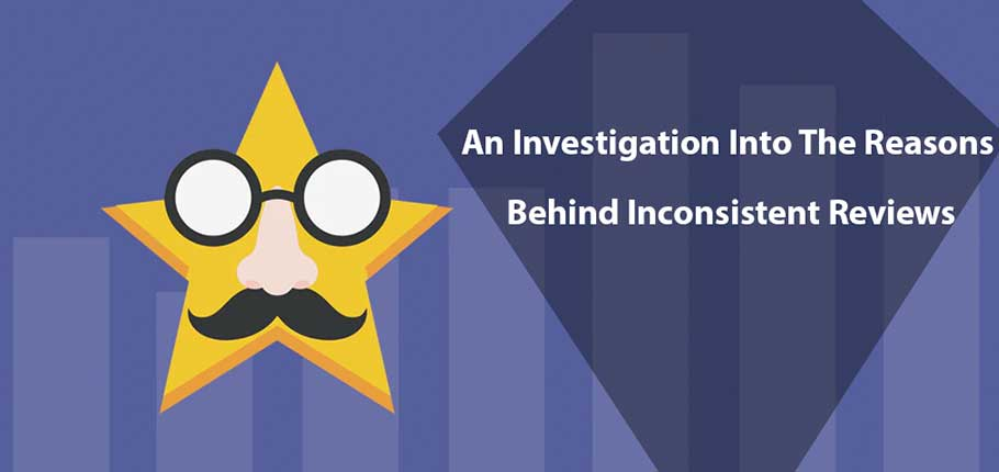 An Investigation Into The Reasons Behind Inconsistent Reviews