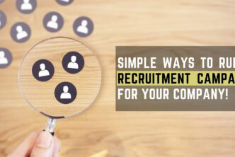 Simple ways to run a recruitment campaign for your company!